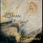 Jerry Heldman: Revelation(s) [Digipak]