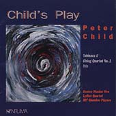 Child's Play - Child: Tableaux II, String Quartet no 1, Trio