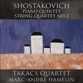 Shostakovich: Piano Quintet, Op. 57; String Quartet No. 2 / Takacs Quartet, Marc-André Hamelin, piano