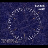 Steve Coleman & the Council of Balance (Sax)/Steve Coleman (Sax): Synovial Joints [Digipak]