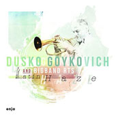 Dusko Goykovich/RTS Big Band: Latin Haze [Digipak]