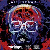 Do or Die/Twista: Withdrawal [EP] [PA]
