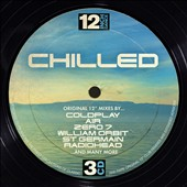 Various Artists: 12 Inch Dance: Chilled [Digipak]
