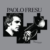 Paolo Fresu: The  Platinum Collection *