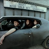 Night Beats: Who Sold My Generation [Slipcase]