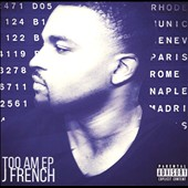 J French: Too A.M. [EP] [PA]