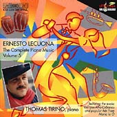 Lecuona: Complete Piano Music Vol 5 / Thomas Tirino