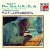 Reger: Piano Music for Four Hands / Duo Tal & Groethuysen