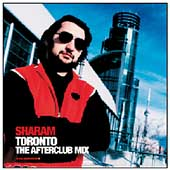 Deep Dish: Global Underground: Toronto [Sharam Afterclub Mix]