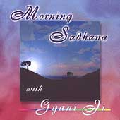 Gyani Ji: Morning Sadhana with Giani Ji *