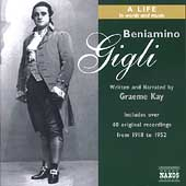 Beniamino Gigli - A Life in Words and Music