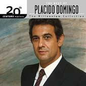The Millennium Collection - The Best of Placido Domingo