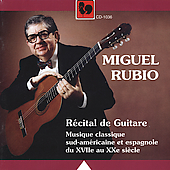 Guitar Recital - Anido, Villa-Lobos, et al / Miguel Rubio