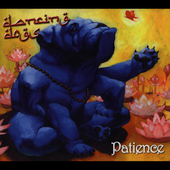 Dancing Dogs: Patience [Digipak]