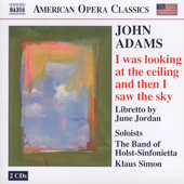 American Opera Classics - Adams: I Was Looking... / Simon