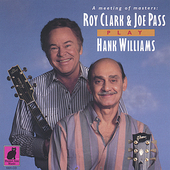 Joe Pass/Roy Clark: Roy Clark & Joe Pass Play Hank Williams