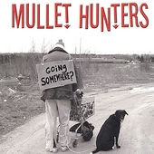 Mullet Hunters: Going Somewhere?