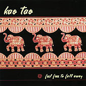 Kao Tao: Feel Free to Fall Away