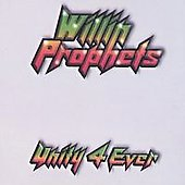 Willin Prophets: Unity 4 Ever [EP]