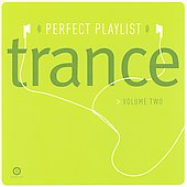 Various Artists: Perfect Playlist Trance, Vol. 2