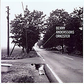 Benny Andersson: Benny Anderssons Orkester