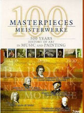 100 Masterpieces: 500 Years of the Arts in Music & Painting [DVD]