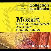 Mozart: Mass In C Major 'coronation' K.317, Mass In C Major  K.220, Exsultate Ju