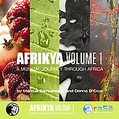 Marcus Samuelsson/Donna d'Cruz: Afrikya, Vol. 1: A Musical Journey Through Africa