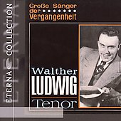 Eterna Collection - Grosse S&#228;nger der Vergangenheit / Ludwig
