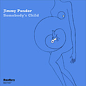 Jimmy Ponder: Somebody's Child
