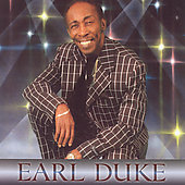Earl Duke: Somebody's Getting It