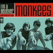 The Monkees: I'm a Believer: The Best of the Monkees