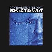 Controlled Bleeding: Before the Quiet