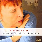 Silverman: Manhattan Stories / Eicher, Barto, Bove, Ellsworth, Jolley, et al