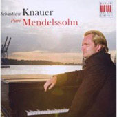 Pure Mendelssohn / Sebastian Knauer