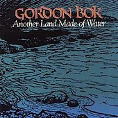 Gordon Bok: Another Land Made of Water