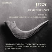 Remembrance - Schoenberg, Bernstein, Bloch, Zeisl / John Neschling, et al