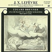 Lef&egrave;vre: Clarinet Quartets no 1-4 / Brunner, Chumachenco, et al