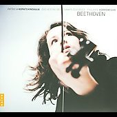Beethoven: Complete Works for Violin & Orchestra / Patricia Kopatchinskaja