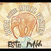 Rupa & the April Fishes: Este Mundo [Digipak] *