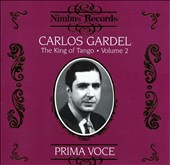 Carlos Gardel, the King of Tango, Vol. 2