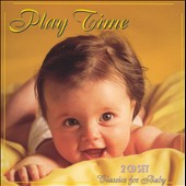 Various Artists: Classics For Baby: Play Time
