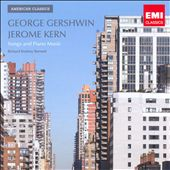 George Gershwin, Jerome Kern: Songs & Piano Music/Various