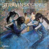 Stravinsky: The Fairy's Kiss; Sc&egrave;nes De Ballet
