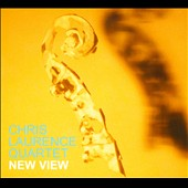 Chris Laurence (Bass): New View [Digipak]