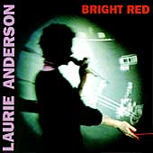 Laurie Anderson (Performance Artist): Bright Red