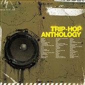 Various Artists: Trip-Hop Anthology