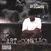 B.B.L.A.C.C./B Blacc: The Art of Conflict [PA]