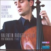 Schumann, Franck, Ruzicka, Saint-Saëns: Cello Works