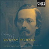 Gustav Merkel: Organ Works Vol. 1